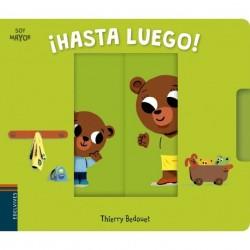 HASTA LUEGO, SOY MAYOR