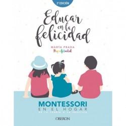 EDUCAR EN LA FELICIDAD:...