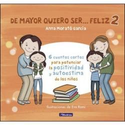 DE MAYOR QUIERO SER FELIZ 2...